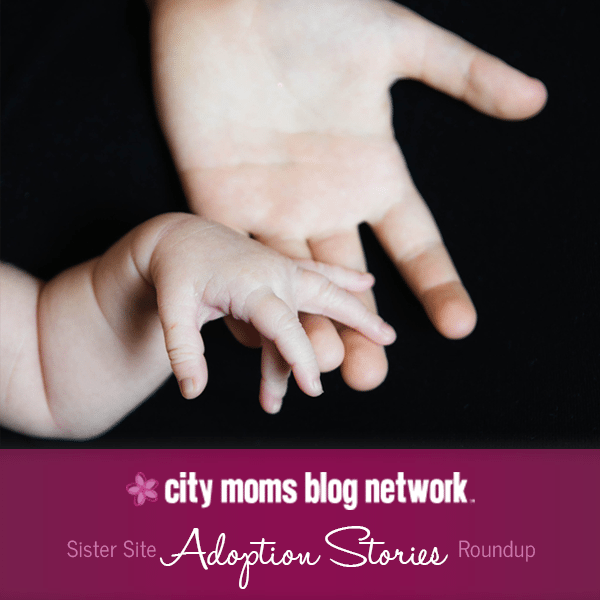 City Moms Blog Network Adoption Stories