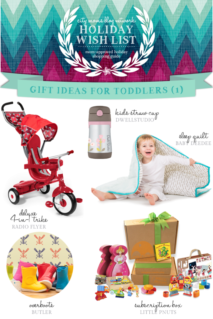 Gift Guide for Toddlers #CMBNWishList2014 - City Moms Blog Network