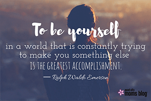 """To-be-yourself-in-a-world-that-is-constantly-trying-to-make-you-something-else-is-the-greatest-accomplishment.""-―-Ralph-Waldo-Emerson"