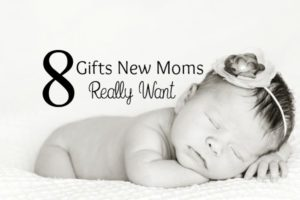8-Gifts-New-Moms-Really-Want