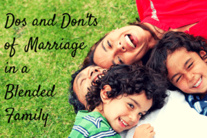 Dos-and-Donts-of-Marriage-in-a-Blended-4