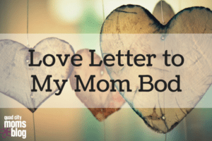 Love-Letter-to-My-Mom-Bod