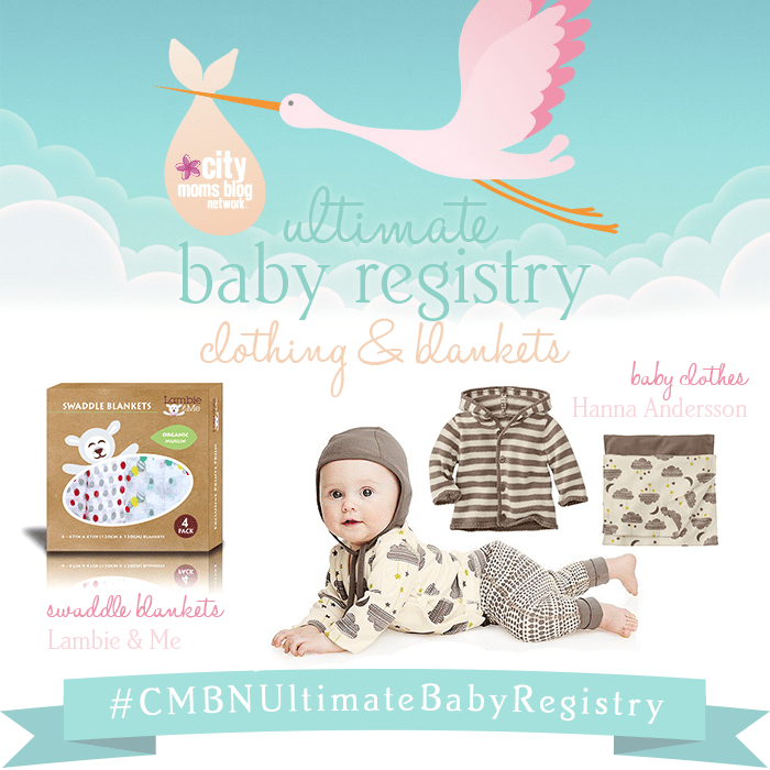 #CMBNUltimateBabyRegistry - Baby Gift Registry 2015 - Gift Ideas for babies - baby clothes and swaddle blankets