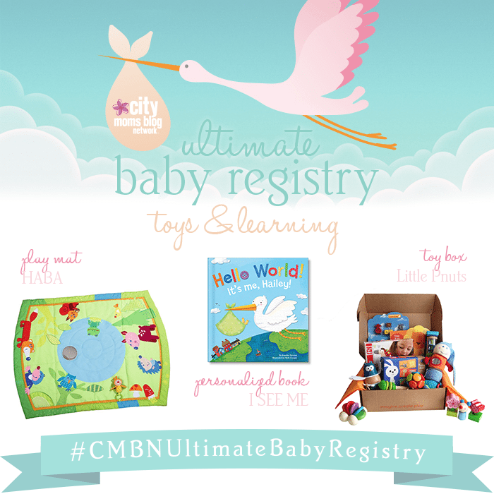 #CMBNUltimateBabyRegistry - Baby Gift Registry 2015 - Gift Ideas for babies - toys and learning
