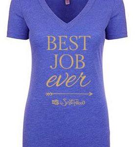 Best Job Ever T-Shirt