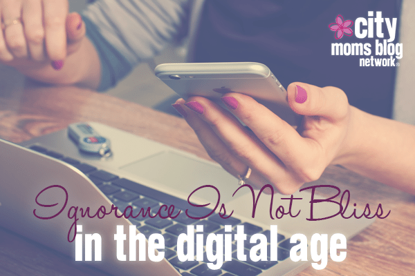 Parenting In The Digital Age - City Moms Blog Network