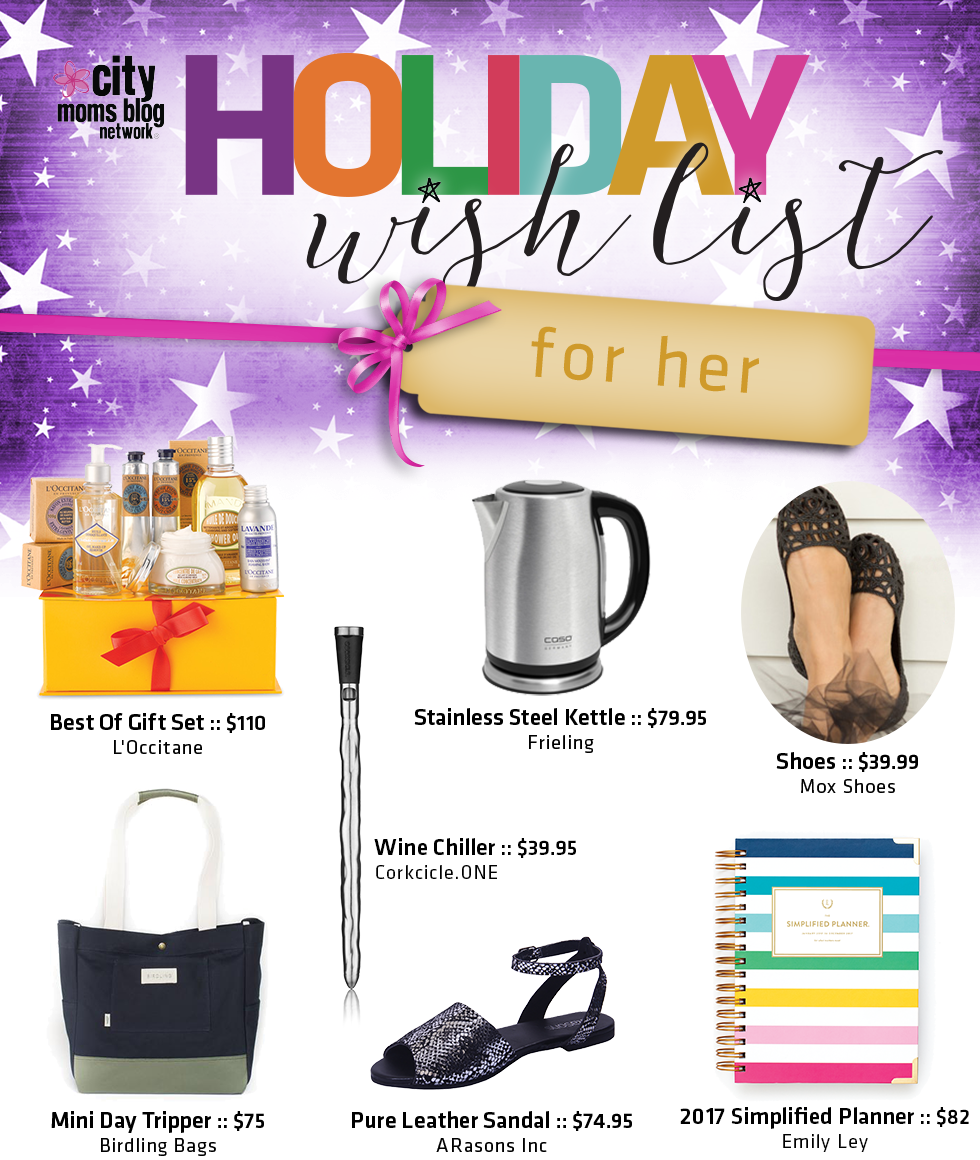 2016 Gift Guide For Her - City Moms Blog Network Holiday Wish List