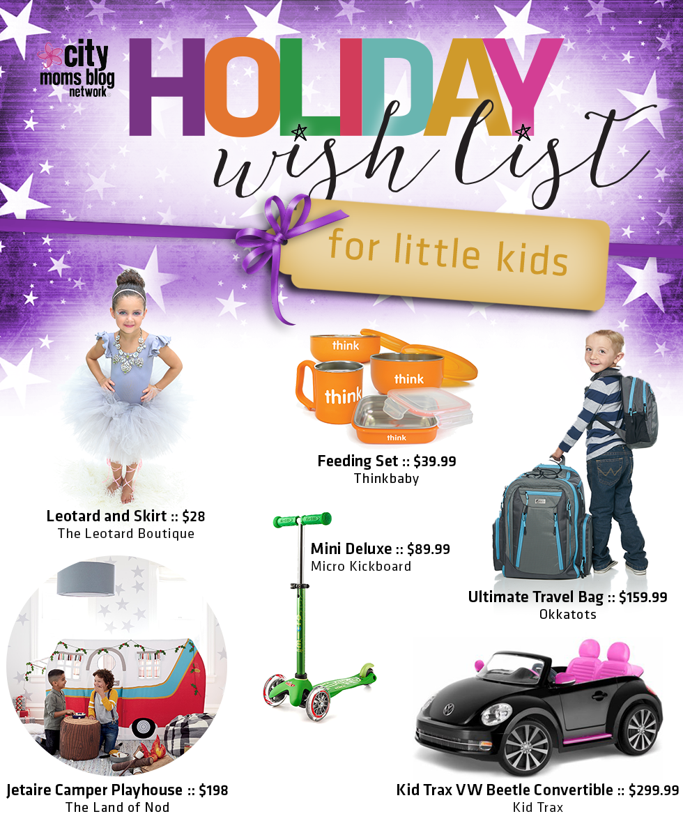 2016 Gift Guide For Little Kids - City Moms Blog Network Holiday Wish List