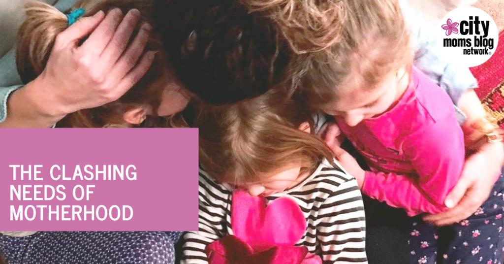 Needs of Motherhood - City Moms Blog Network
