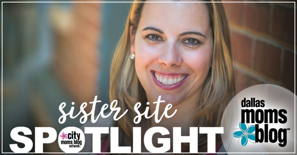 Sister Site Spotlight :: Dallas Moms Blog