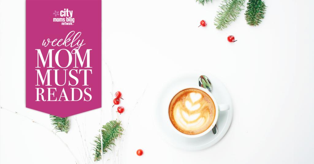 Moms Must-Reads :: Week of December 18