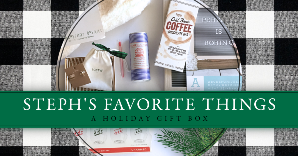 Steph's Annual Favorite Things :: A Holiday Gift Box