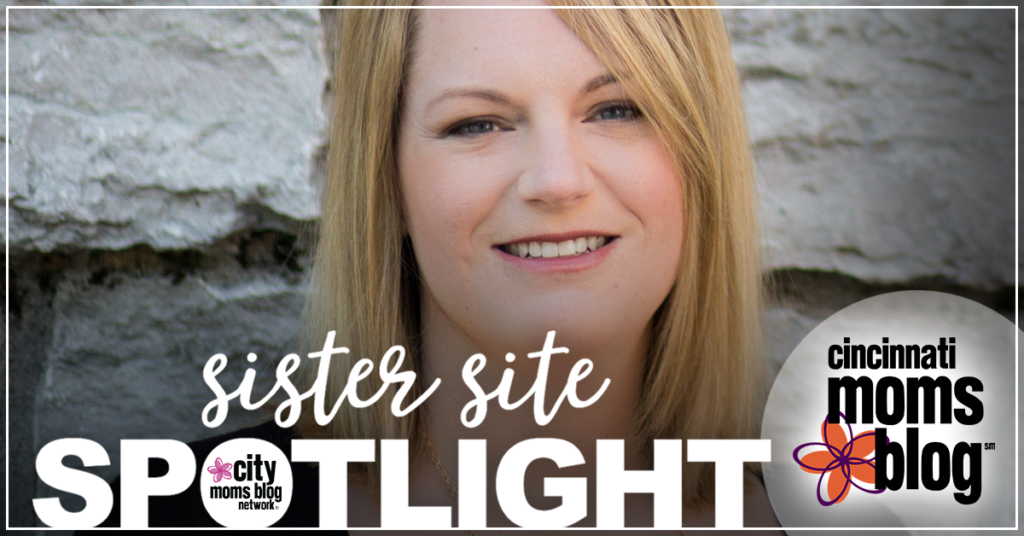Sister Site Spotlight :: Cincinnati Moms Blog