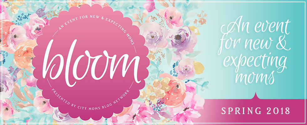 Bloom :: An Event For New and Expecting Moms