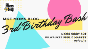 MkeMB 3rd Birthday Bash Mom's Night Out