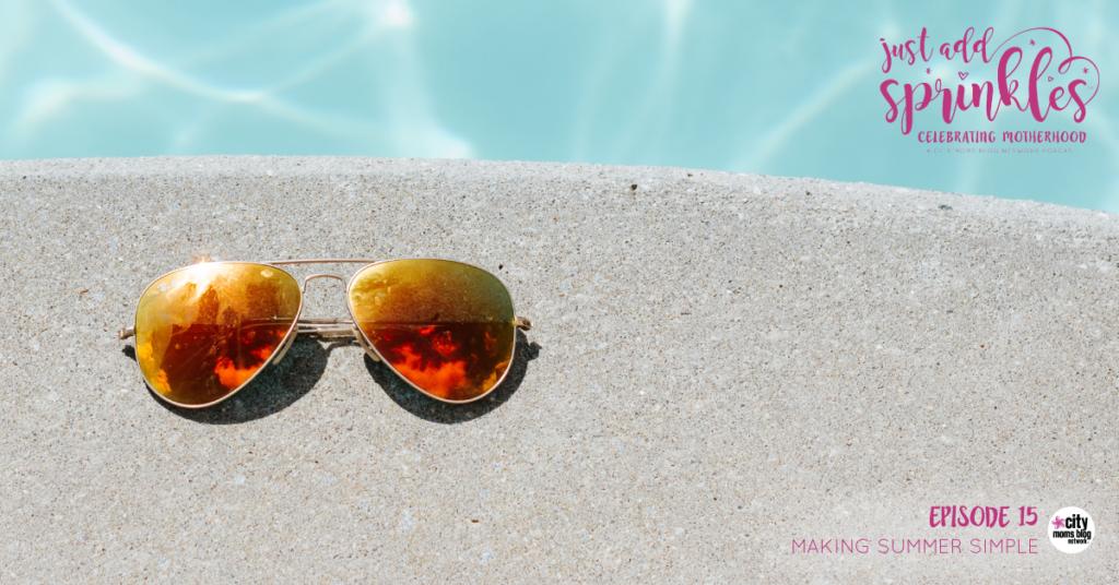 Making Summer Simple :: Just Add Sprinkles - Episode #15